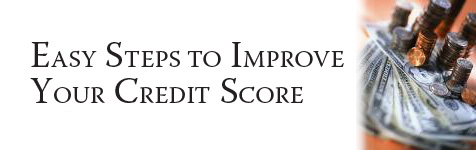 Credit: Easy Steps to Improve Your Credit Score...